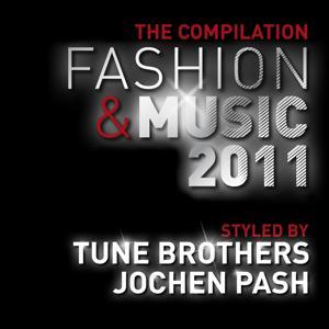 Fashion & Music 2011 - the Compilation