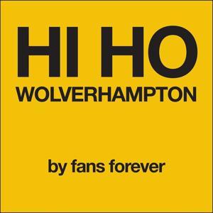 Wolverhampton Wanderers Hi Ho