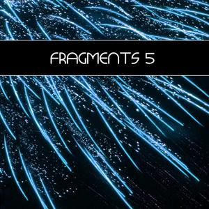 Fragments 5 (incl. DJ-Mix)