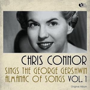 Chris Connor sings The George Gershwin Almanac Of Songs, Vol. 1 (Original Album)