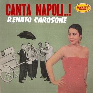 Canta Napoli..!: Rarity Music Pop, Vol. 152