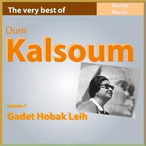 The Very Best of Oum Kalsoum, Vol. 7