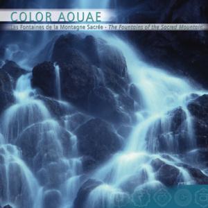 Prana: Color Aquae, Les Fontaines De La Montagne Sacrée