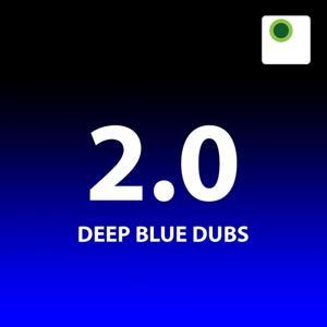 2.0 - Deep Blue Dubs