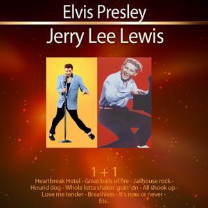 1+1 Elvis Presley - Jerry Lee Lewis