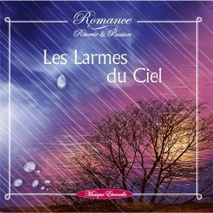 Romance: les larmes du ciel