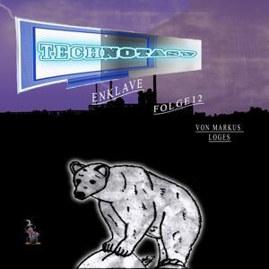 Technotasy - Enklave (Folge 12)