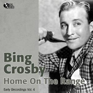 Home On the Range (Early Recordings Vol. 4 / 1933-1934)