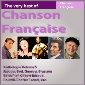 Chanson française : Anthologie, vol. 5