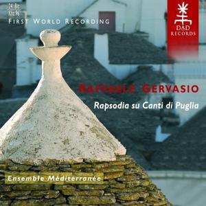 Raffaele Gervasio : Rapsodia su Canti di Puglia