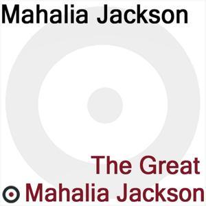 The Great Mahalia Jackson
