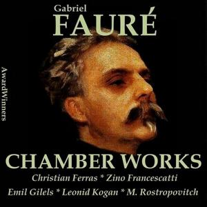 Fauré Vol. 5 - Chamber Works