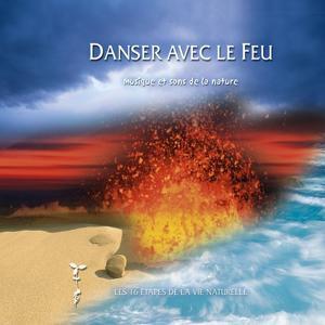 Danser avec le feu