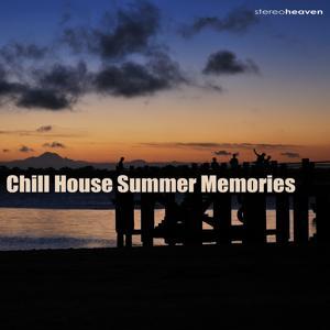 Chill House Summer Memories
