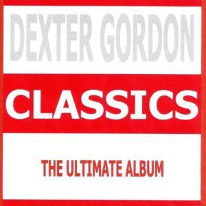 Classics - Dexter Gordon