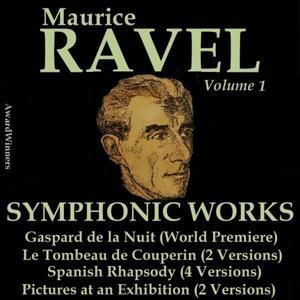 Ravel, Vol. 1 : Symphonic Works