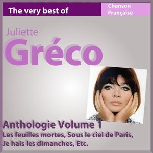 The Very Best of Juliette Greco (Anthologie, vol. 1)