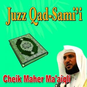 Juzz Quad Sami' - Quran - Coran - Récitation Coranique