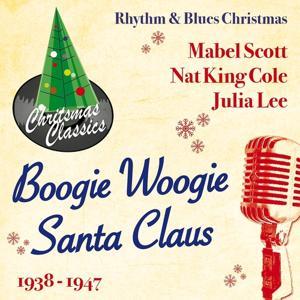Boogie Woogie Santa Claus (Rhythm & Blues Christmas)