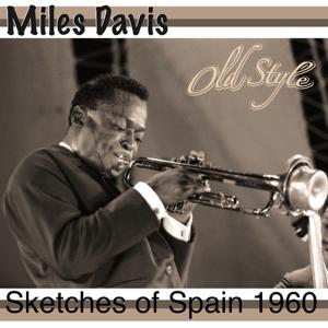 Sketches of Spain 1960 (Original Remastered 2011)