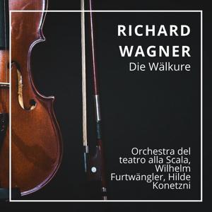 Richard Wagner : Die Wälkure (Scala 1950)