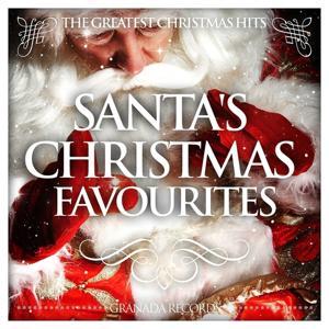 Santa's Christmas Favourites (The Greatest Christmas Hits)