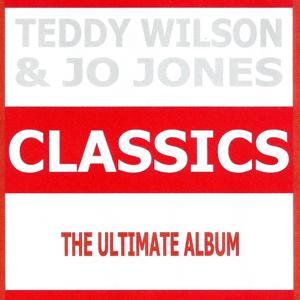 Classics - Teddy Wilson & Jo Jones
