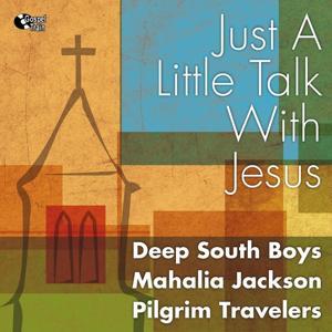 Just a Little Talk With Jesus (Gospel)