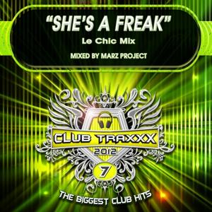 She's a Freak (Le Chic Mix)