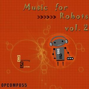 Music for Robots, Vol. 2