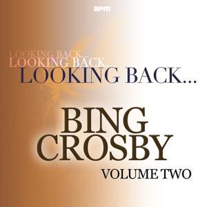 Looking Back...bing Crosby, Vol. 2
