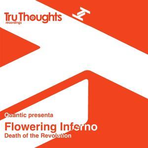 Quantic Presents: Flowering Inferno