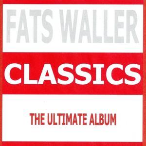 Classics - Fats Waller