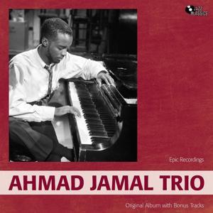 Ahmad Jamal Trio (Original Album Plus Bonus Trakcs)