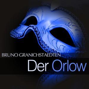 Granichstaedten: Der Orlow