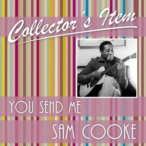 Collector´s Item (You Send Me)