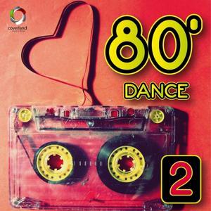 80's Dance, Vol. 2