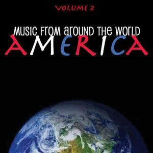 Music Around the World - America, Vol. 2