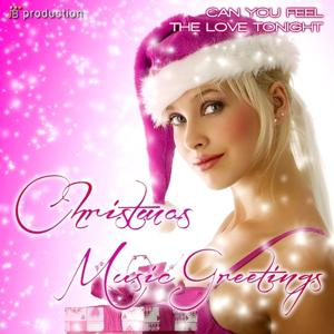 Can You Feel the Love Tonight (Christmas Music Greetings)