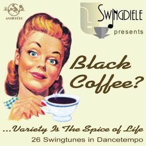 Black Coffee? (Swingdiele Berlin)
