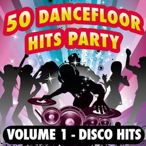 50 Dancefloor Hits Party (Disco Hits, Vol. 1)