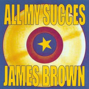 All My Succes - James Brown