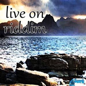 Live On Riddim