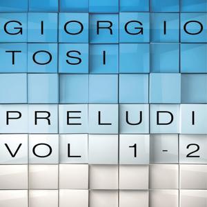 Tosi : Preludi, Vol. 1 - 2