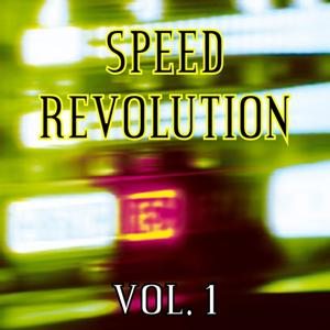 Speed Revolution, Vol. 1