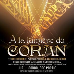 A la lumière du Coran (Sourate 78, 79, 80,)