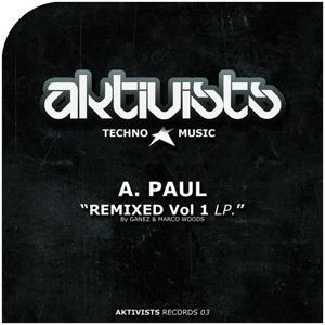 A Paul, Vol. 1 (Ganez & Marco Woods Remix)