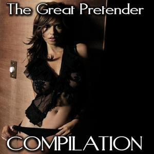 The Great Pretender Compilation