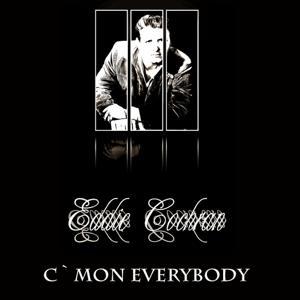 C`Mon Everybody