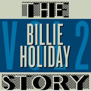 The Billie Holiday Story, Vol. 2 (Digitally Remastered)